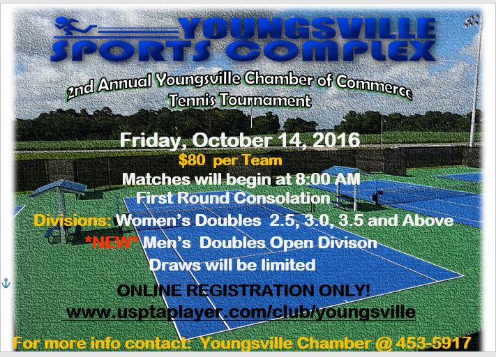 2nd Annual Youngsville Chamber Tennis Tournament Friday, October 14, 2016