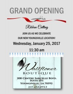 Ribbon Cutting/Grand Opening WallFlower Boutique @ WallFlower Boutique | Youngsville | Louisiana | United States