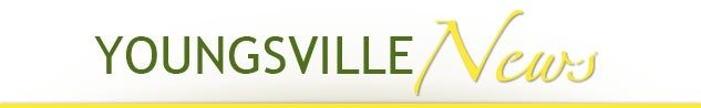 Youngsville Chamber of Commerce News